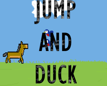 Jump and Duck
