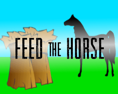 Feed the Horse
